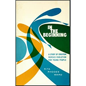 In The Beginning: A Study of Creation Versus Evolution for Young People