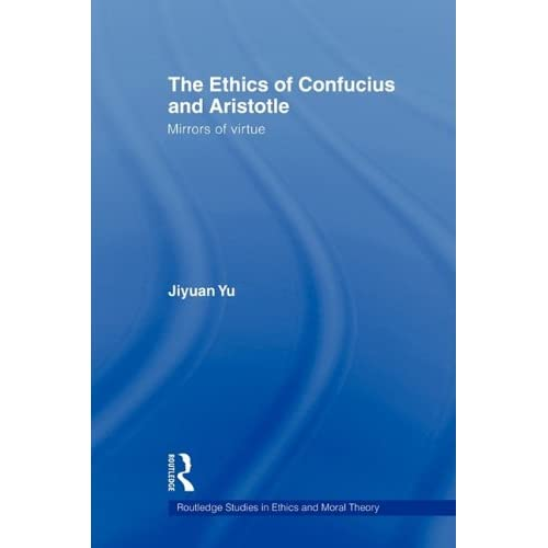 The Ethics of Confucius and Aristotle