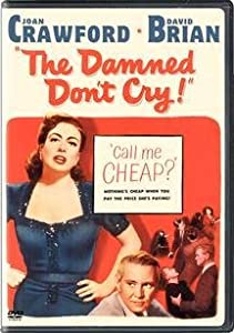 "Cover of ""The Damned Don't Cry"""