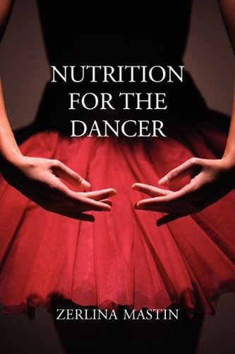 Nutrition for the Dancer