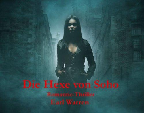 Die Hexe von Soho: Romantic Thriller