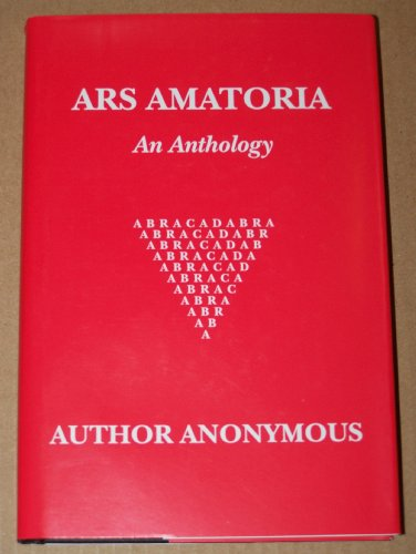 Ars Amatoria - An Anthology