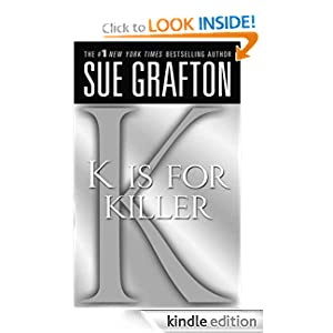 """K"" is for Killer (Kinsey Millhone Mysteries)"