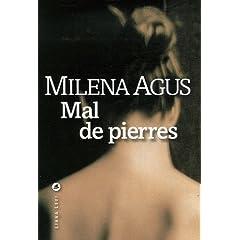 Milena Agus, Mal de pierre, Le livre de poche, 5 euros.