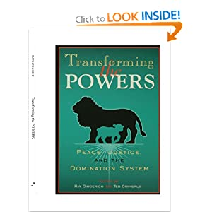 Domination justice peace power system transforming