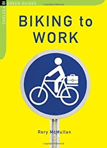 "Cover of ""Biking to Work (The Chelsea Gre..."