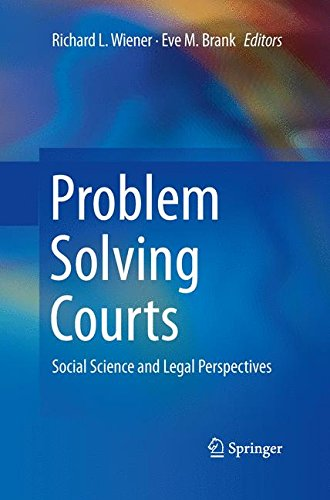 PROBLEM SOLVING COURTS: SOCIAL SCIENCE AND LEGAL By ...