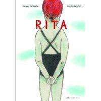 Rita : Das Mädchen mit der roten Badekappe / Heinz Janisch ; Ingrid Godon