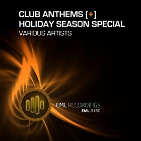 Club Anthems (Holiday Season Special) [Explicit]