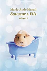Sauveur & fils Saison 1 par Murail