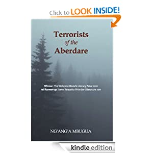 Terrorists of The Aberdare By Ng'ang'a Mbugua