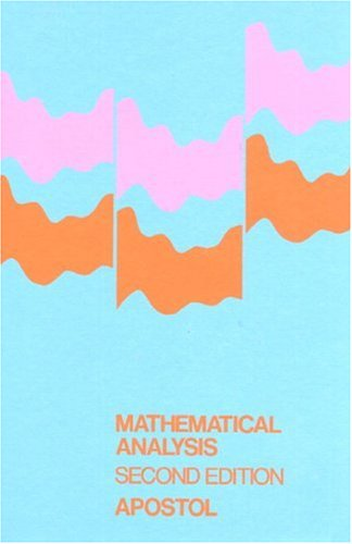 Mathematical Analysis: A Modern Approach to Advanced Calculus