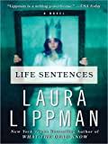 Life Sentences LP: A Novel