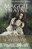Eternity: Immortal Witches Book 1 (The Immortal Witches)