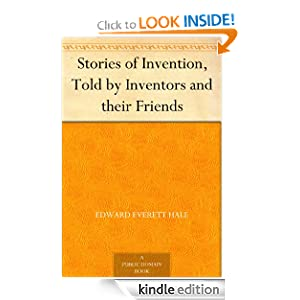 Stories of Invention, Told by Inventors and their Friends