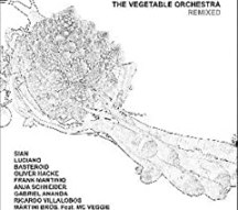 Vegetable Orchestra: Remixed