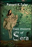 Two Moons of Sera (Vol. 1 of 4)