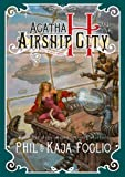 Agatha H. and the Airship City (Girl Genius Book 1)