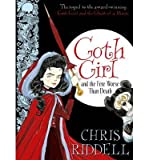 [(Goth Girl and the Fete Worse Than Death)] [ By (author) Chris Riddell ] [September, 2014] par Chris Riddell