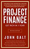 Project Finance: Get Rich in 1 Year Without Failing