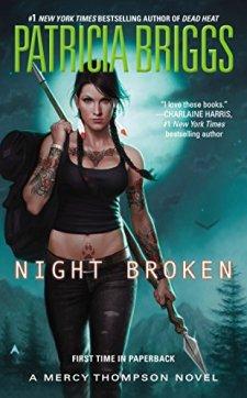 Night Broken (A Mercy Thompson Novel) by Patricia Briggs| wearewordnerds.com