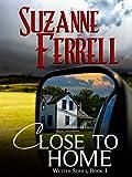 Close To Home (Westen Series Book 1)