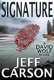 Signature (David Wolf Book 9)