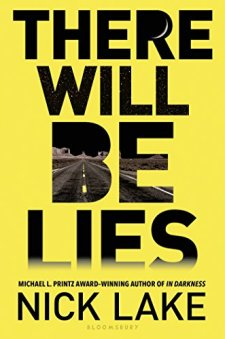 There Will Be Lies by Nick Lake| wearewordnerds.com