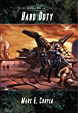 Hard Duty: Merkiaari Wars 1