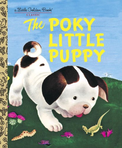 The Pokey Little Puppy by Janette Sebring Lowrey