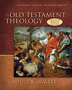 "Cover of ""An Old Testament Theology: An E..."