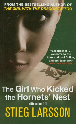 The Girl Who Kicked the Hornets' Nest (Millennium Trilogy)