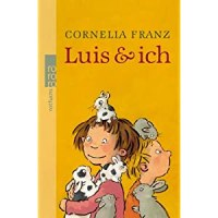 Luis  & ich / Cornelia Franz ; Annette Swoboda