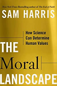 "Cover of ""The Moral Landscape: How Scienc..."