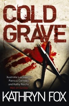 Cold Grave (Dr. Anya Crichton) by Kathryn Fox| wearewordnerds.com