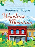 Woodrose Mountain (Hope's Crossing Book 2)