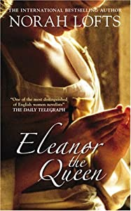 "Cover of ""Eleanor the Queen"""