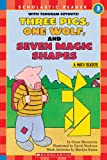 Three Pigs, One Wolf, and Seven Magic Shapes (Hello Math Reader. Level 3)