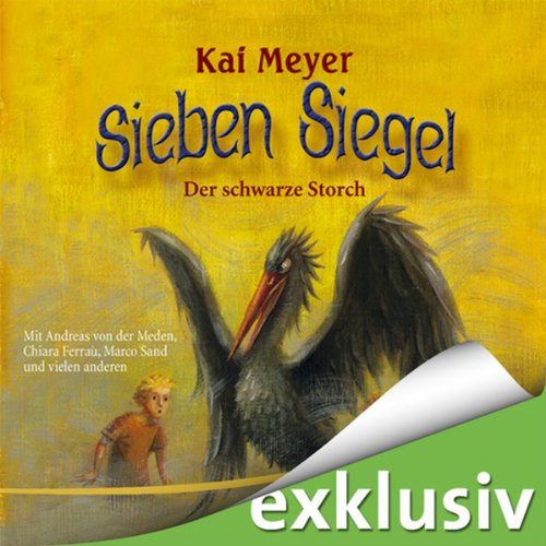 Kai Meyer - Sieben Siegel (2) Der schwarze Storch (audible.de)