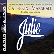 Julie | [Catherine Marshall]