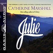 Julie | [Catherine Marshall]