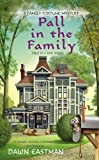 Pall in the Family (A Family Fortune Mystery Book 1)