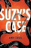 Suzy's Case: A Novel