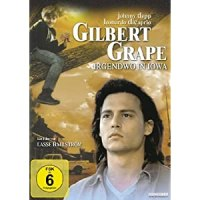 Gilbert Grape - Irgendwo in Iowa / Regie: Lasse Hallström. Darst.: Johnny Depp ; Leonardo DiCaprio ; Juliette Lewis ...