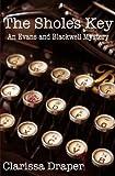 The Sholes Key (An Evans & Blackwell Mystery #1)