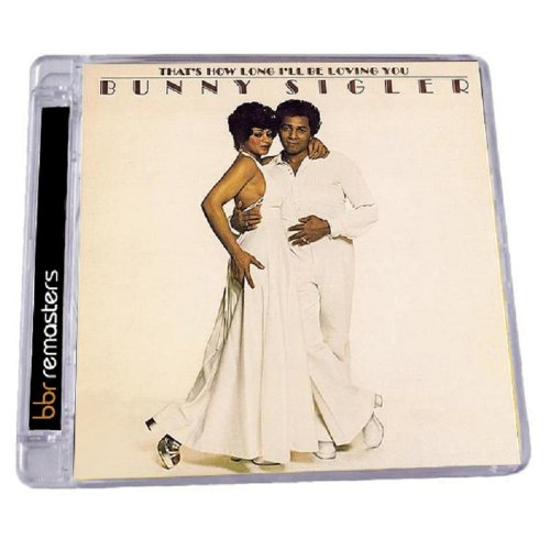 Bunny Sigler - That's How Long I'll Be Loving You / Somebody Free