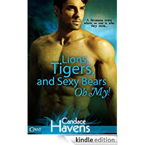 Lions, Tigers, and Sexy Bears Oh My! (Entangled Covet)