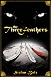 The Three Feathers - The Magnificent Journey of Joshua Aylong