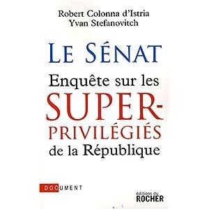 Les superprivilégiés de la République