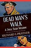 Dead Man's Walk (The Shell Scott Mysteries)